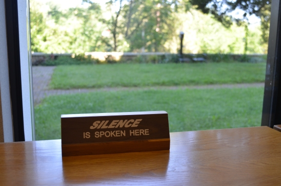 """""""Silence is spoken here"""" signs in the silent dining rooms.  I love how that is phrased.  I should speak silence more often."""